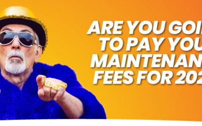Are You Going to Pay Your Maintenance Fees For 2021?